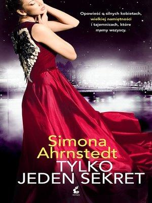 cover image of Tylko jeden sekret