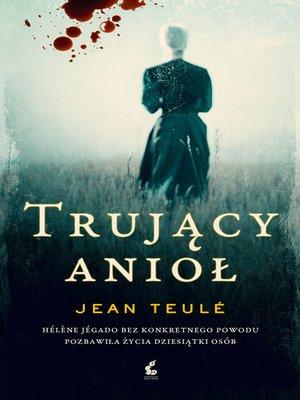 cover image of Trujący anioł