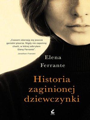 cover image of Historia zaginionej dziewczynki