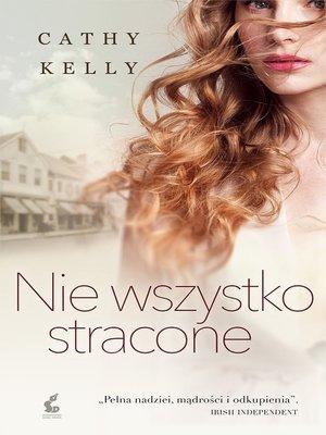 cover image of Nie wszystko stracone