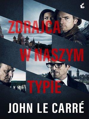 cover image of Zdrajca w naszym typie