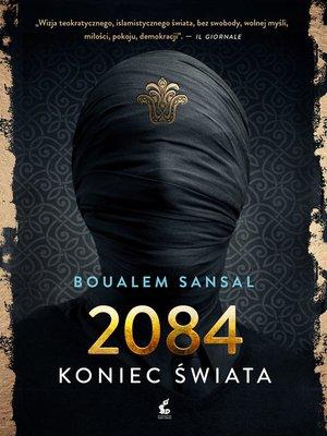 cover image of 2084 Koniec świata