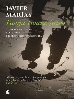 cover image of Twoja twarz jutro