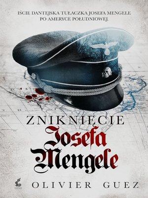 cover image of Zniknięcie Josefa Mengele