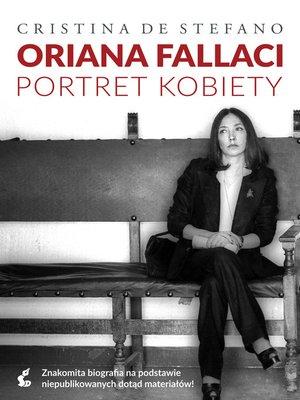 cover image of Oriana Fallaci. Portret kobiety