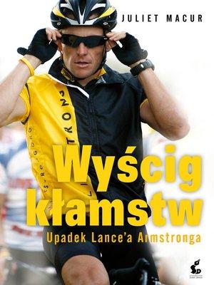 cover image of Wyścig kłamstw