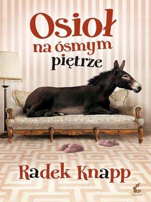 cover image of Osioł na ósmym piętrze