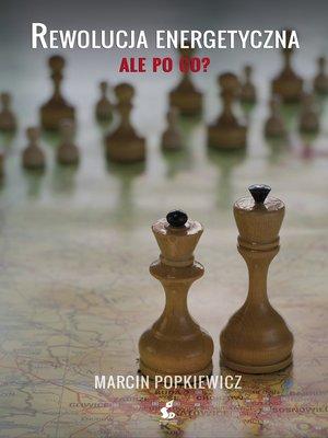 cover image of Rewolucja energetyczna