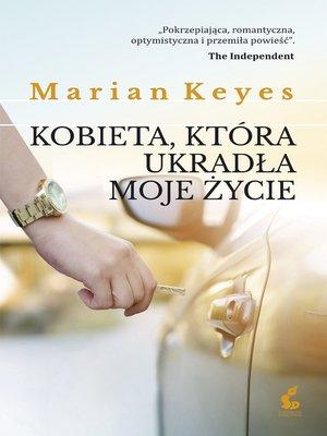cover image of Kobieta, która ukradła moje życie