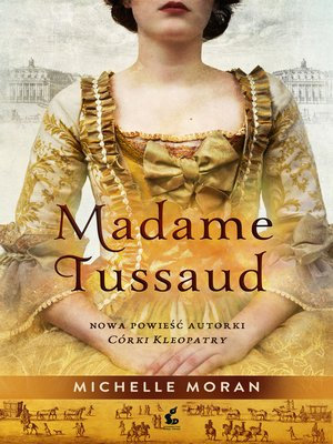 cover image of Madame Tussaud