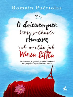 cover image of O dziewczynce, która potknęta chmurę tak wielką jak wieża Eiffla