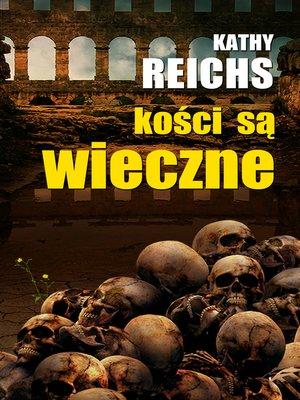 cover image of Kości są wieczne
