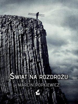 cover image of Świat na rozdrożu