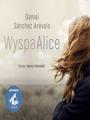 cover image of Wyspa Alice
