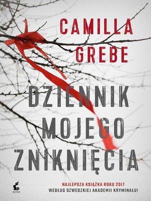 cover image of Dziennik mojego zniknięcia