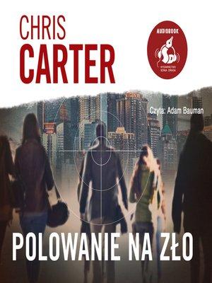 cover image of Polowanie na zło