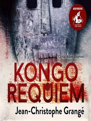cover image of Kongo requiem