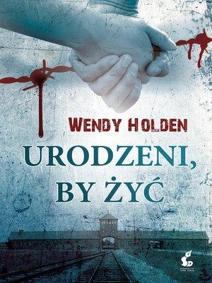 cover image of Urodzeni, by żyć