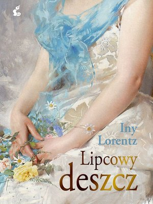 cover image of Lipcowy deszcz