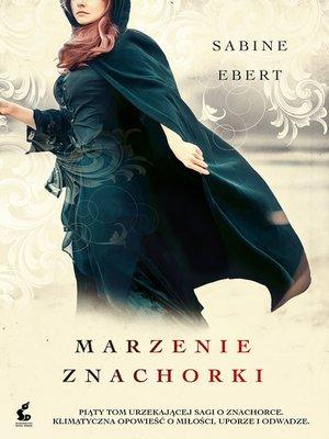 cover image of Marzenie znachorki