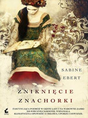 cover image of Zniknięcie znachorki