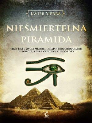 cover image of Nieśmiertelna piramida