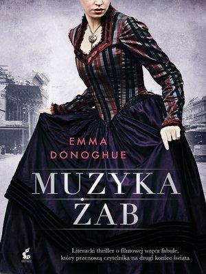 cover image of Muzyka żab