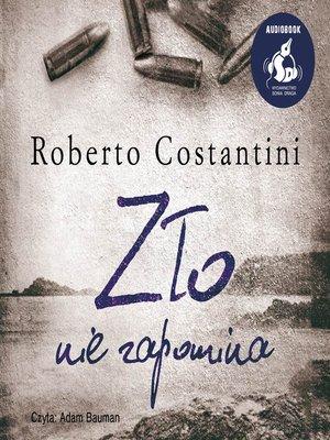 cover image of Zło nie zapomina