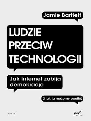 cover image of Ludzie przeciw technologii