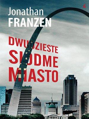 cover image of Dwudzieste siódme miasto