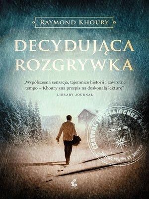 cover image of Decydująca rozgrywka