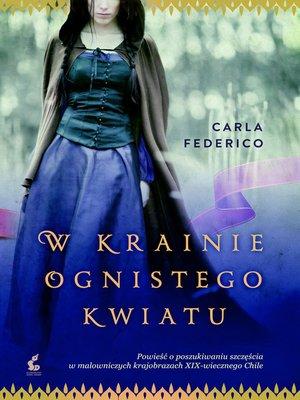 cover image of W krainie ognistego kwiatu