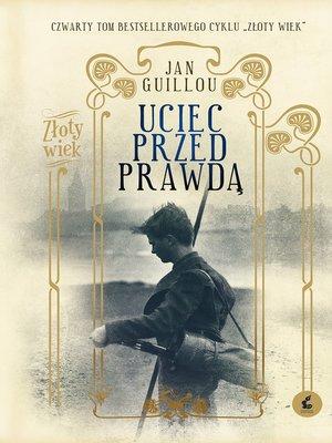 cover image of Uciec przed prawdą
