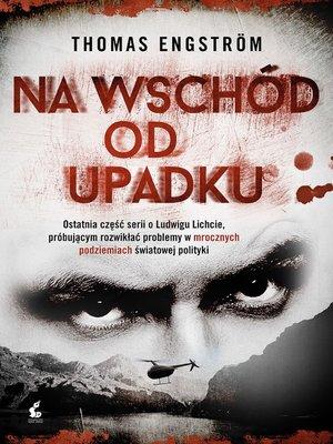 cover image of Na wschód od upadku
