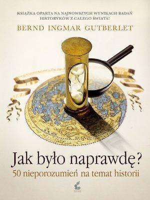 cover image of Jak było naprawdę?