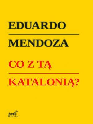 cover image of Co z tą Katalonią