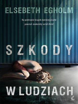 cover image of Szkody w ludziach