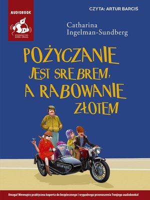 cover image of Pożyczanie jest srebrem, a rabowanie złotem