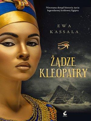 cover image of Żądze Kleopatry