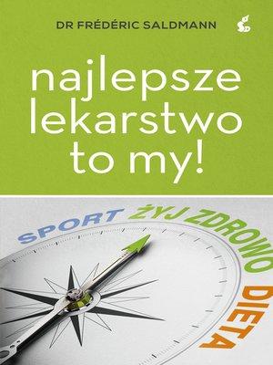 cover image of Najlepsze lekarstwo to my!