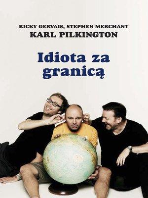 cover image of Idiota za granicą