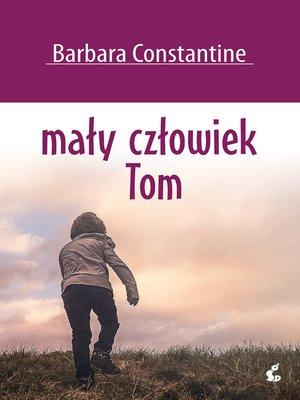 cover image of Mały człowiek Tom