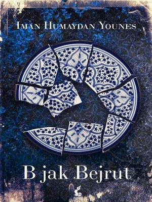 cover image of B jak Bejrut