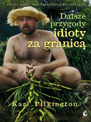 cover image of Dalsze przygody idioty za granicą