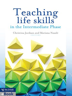 cover image of Teaching Life Skills In The Intermediate Phase