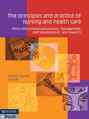 cover image of The Principles and Practice of Nursing and Health Care