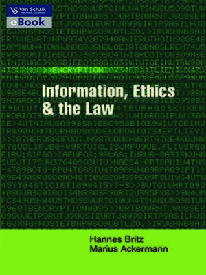 cover image of Information, Ethics and the Law