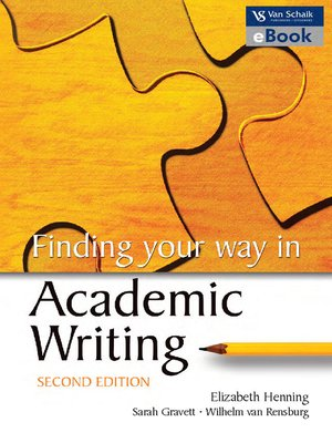 cover image of Finding Your Way In Academic Writing