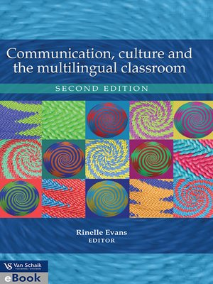 cover image of Communication, Culture and the Multilingual Classroom