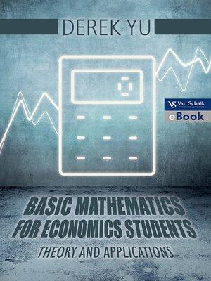 cover image of Basic Mathematics for Economics Students